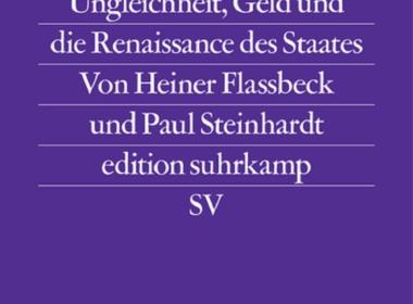 Heiner Flassbeck/Paul Steinhardt - Gescheiterte Globalisierung (Cover © Suhrkamp)