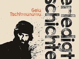 Gela Tschkwanawa - Unerledigte Geschichten (Cover © Voland & Quist)