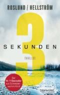 Roslund / Hellström - 3 Sekunden (Cover © Blanvalet)