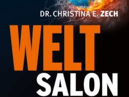 Dr. Christina E. Zech - Weltsalon (Cover @ Goldegg)