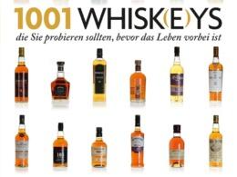 Dominic Roskrow - 1001 Whisk(e)ys, die Sie probieren sollten, bevor das Leben vorbei ist (Cover © Edition Olms)