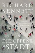 Richard Sennett - Die offene Stadt (Cover © Hanser Berlin)