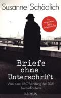 Susanne Schädlich - Briefe ohne Unterschrift (Cover © Knaus)