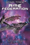 Christopher L. Bennet - Star Trek - Rise of the Federation 2: Turm zu Babel (Cover © Panini)