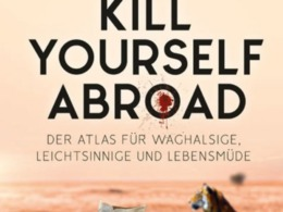Markus Lesweng - How to kill yourself abroad (© Conbook Medien GmbH)