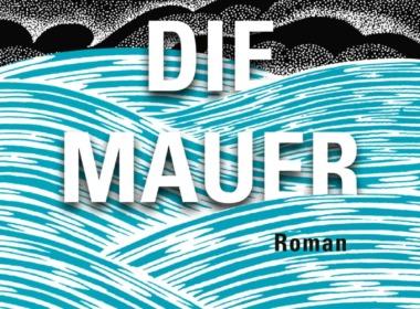 John Lanchester - Die Mauer - Cover © Klett-Cotta