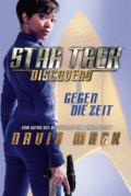 David Mack - Star Trek Discovery Gegen die Zeit © CrossCult