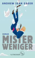 ndrew Sean Greer - Mister Weniger - Cover © S. Fischer