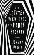 Jeremy Massey - Die letzten vier Tage des Paddy Buckley - Cover © Carlsbooks