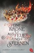 Audrey Coulthursts - Eine Krone aus Feuer und Sternen  - Cover © cbt