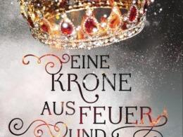 Audrey Coulthurst - Eine Krone aus Feuer und Sternen - Cover © cbt