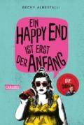 Becky Albertalli - Ein Happy End ist erst der Anfang © Carlsen Verlag