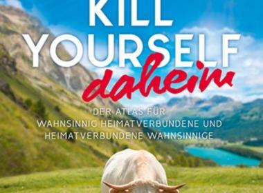 Markus Lesweng, How to kill yourself daheim (©Conbook Medien GmbH)