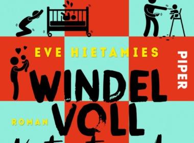 Eve Hietamies - Windelvollkatastrophe (Cover © Piper)