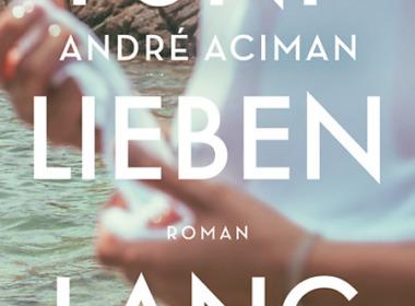 André Aciman - Fünf Lieben lang (Cover © dtv)