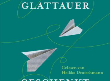 Daniel Glattauer - Geschenkt - Cover © Hörbuch Hamburg