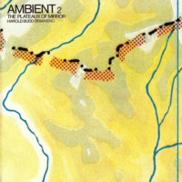 (Plattencover) Harold Budd / Brian Eno: AMBIENT 2 - The Plateaux of Mirror (1980)