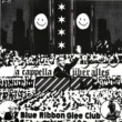 Blue Ribbon Glee Club - A Cappella über alles (© Blue Ribbon Glee Club)