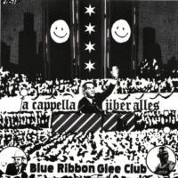 Blue Ribbon Glee Club - A Cappella über alles (© Blue Ribbon Glee Club)