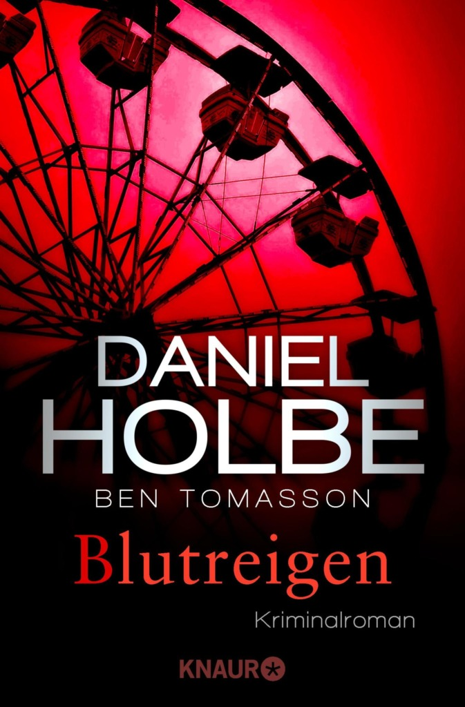 Daniel Holbe, Ben Tomasson - Blutreigen (© Droemer Knaur)