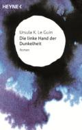 Die linke Hand der Dunkelheit von Ursula K Le Guin (Buch) © Heyne