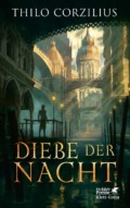 Thilo Corzilius - Diebe der Nacht (Buch) © Hobbit Presse
