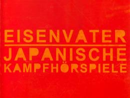 Eisenvater - Japanische Kampfhörspiele - Split (© Power It Up Records - Eisenvater - Japanische Kampfhörspiele)
