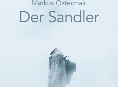 Marcus Ostermair - Der Sandler (© Osburg Verlag Hamburg)