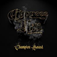 Cypress Hill - Champion Sound (© Credit BMG Rights)