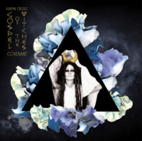 Karyn Crisis' Gospel of the Witches - Covenant (© Aural Music)