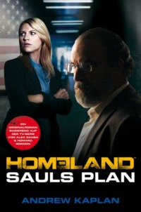 Andrew Kaplan - Homeland Sauls Plan - Cover - © CrossCult