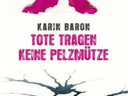 Karin Baron - Tote tragen keine Pelzmütze - Cover © Kosmos