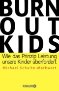 Michael Schulte-Markwort - Burnout Kids - Cover - © Knaur