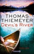 Thomas Thiemeyer - Devil's River - Cover © Knaur