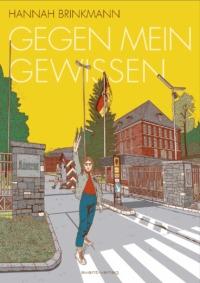 Hannah Brinkmann - Gegen mein Gwissen (© avant verlag)
