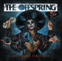 The Offspring - Let The Bad Times Roll (© Concord Records / Universal Music)