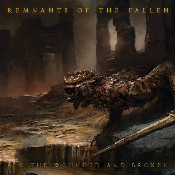 Remnants Of The Fallen - All The Wounded And Broken(© Watch Out Records)