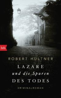 Lazare und die Spuren des Todes