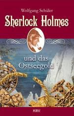 Sherlock Holmes und das Ostseegold