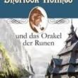 Sherlock Holmes und das Orakel der Runen